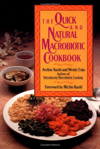 The Quick and Natural Macrobiotic Cookbook 9780809244362