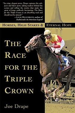 The Race for the Triple Crown: Horses, High Stakes and Eternal Hope 9780802138859