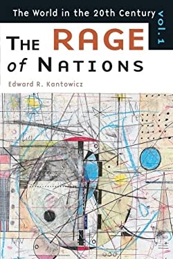 The Rage of Nations: The World of the Twentieth Century Volume 1 9780802844552