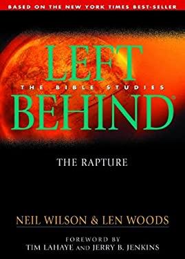 The Rapture: Left Behind - The Bible Studies 9780802464651