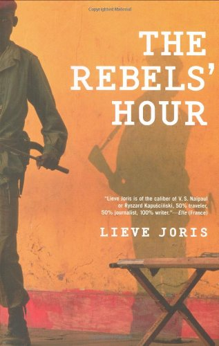 The Rebels' Hour 9780802118684