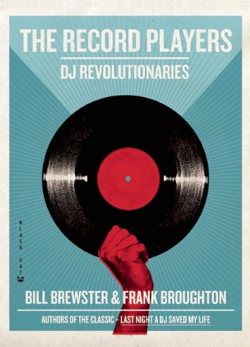 The Record Players: DJ Revolutionaries 9780802170897