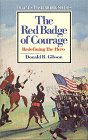 The Red Badge of Courage: Redefining the Hero 9780805779615