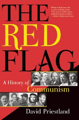 The Red Flag: A History of Communism 9780802145123
