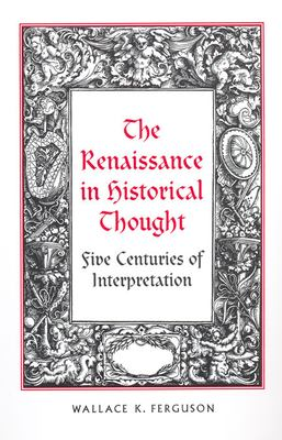 The Renaissance in Historical Thought 9780802094155
