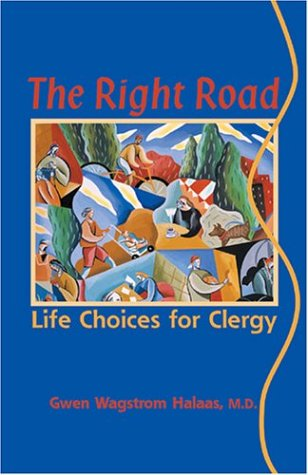 Right Road : Life Choices for Clergy