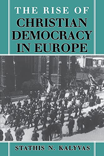 The Rise of Christian Democracy in Europe 9780801483202