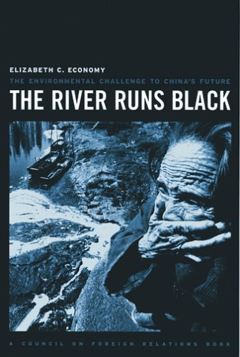 The River Runs Black: The Environmental Challenge to China's Future 9780801489785