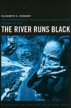 The River Runs Black: The Environmental Challenge to China's Future 9780801476136