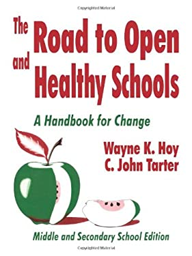 The Road to Open and Healthy Schools: A Handbook for Change, Middle and Secondary School Edition 9780803965652