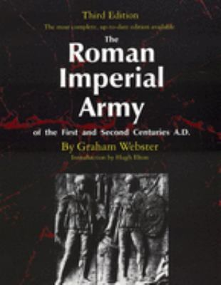 The Roman Imperial Army of the First and Second Centuries A.D. 9780806130002