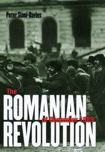 The Romanian Revolution of December 1989 9780801473890