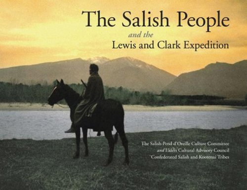 The Salish People and the Lewis and Clark Expedition 9780803243118