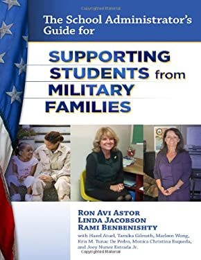 The School Administrator's Guide for Supporting Students from Military Families 9780807753705