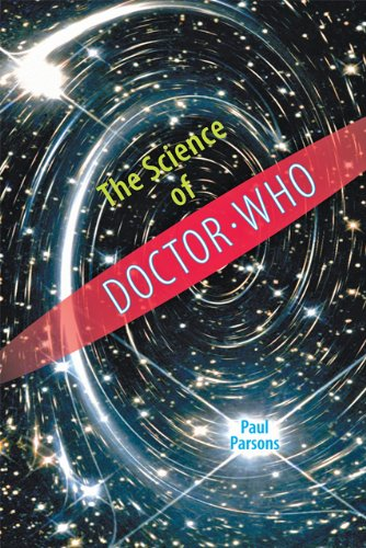The Science of Doctor Who 9780801895609
