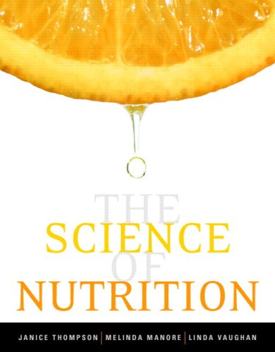 The Science of Nutrition 9780805394351