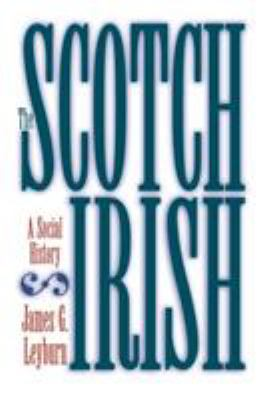 The Scotch-Irish: A Social History 9780807842591