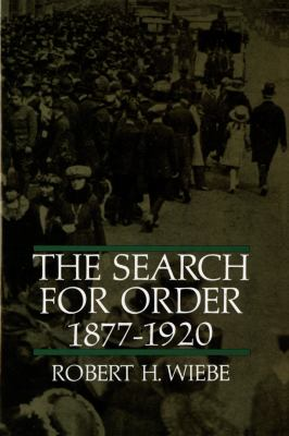 The Search for Order, 1877-1920 9780809001040