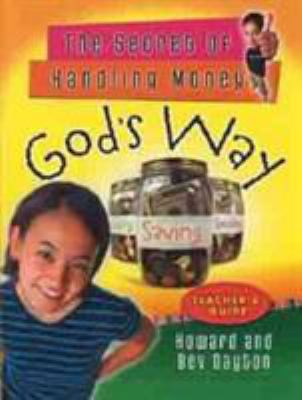 The Secret of Handling Money God's Way 9780802431530