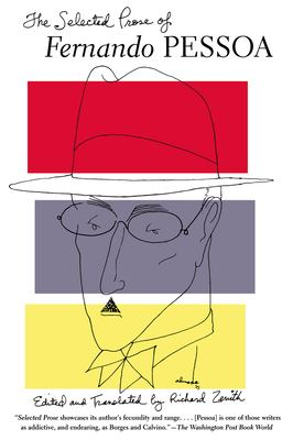 The Selected Prose of Fernando Pessoa 9780802139146