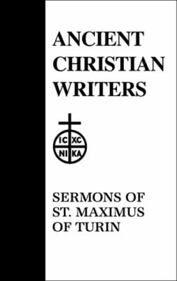 The Sermons of St. Maximus of Turin 9780809104239