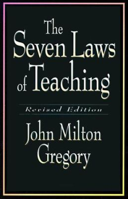 The Seven Laws of Teaching 9780801052729