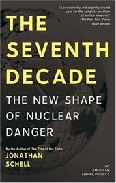 The Seventh Decade: The New Shape of Nuclear Danger 3290170