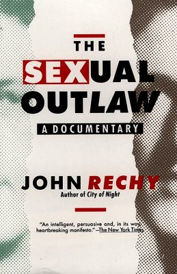 The Sexual Outlaw: A Documentary 9780802131638