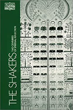 The Shakers: Two Centuries of Spiritual Reflection 9780809123735