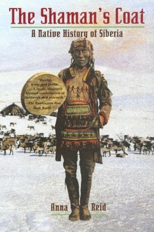 The Shaman's Coat: A Native History of Siberia 9780802776761