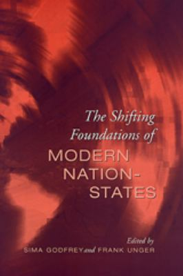 The Shifting Foundations of Modern Nation-States: Realignments of Belonging 9780802083944