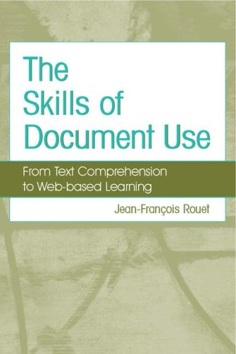 The Skills of Document Use: From Text Comprehension to Web-Based Learning 9780805846027