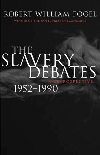 The Slavery Debates, 1952-1990: A Retrospective 9780807131992