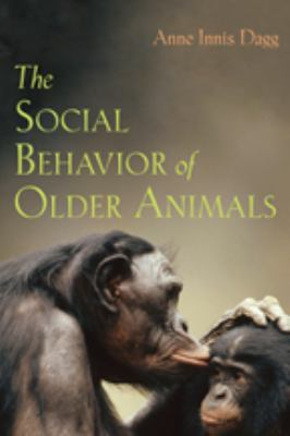 The Social Behavior of Older Animals 9780801890505