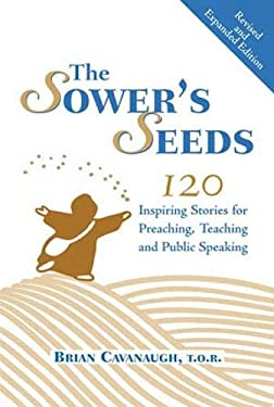 The Sower's Seeds: One Hundred and Twenty Inspiring Stories for Preaching, Teaching and Public Speaking 9780809142477