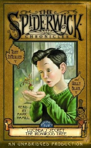 The Spiderwick Chronicles: Volume II: Book 3: Lucinda's Secret; Book 4: The Ironwood Tree 9780807223109