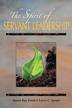 The Spirit of Servant-Leadership 9780809105946