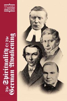 The Spirituality of the German Awakening 9780809105496