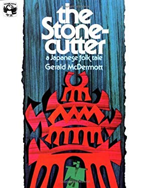 The Stonecutter: A Japanese Folk Tale 9780808537489