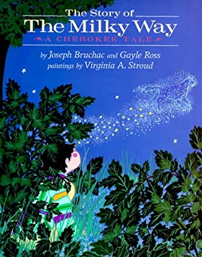 The Story of the Milky Way: 2a Cherokee Tale 9780803717374