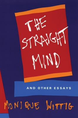 The Straight Mind: And Other Essays 9780807079171