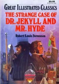 The Strange Case of Dr. Jekyll and Mr. Hyde 9780803242128