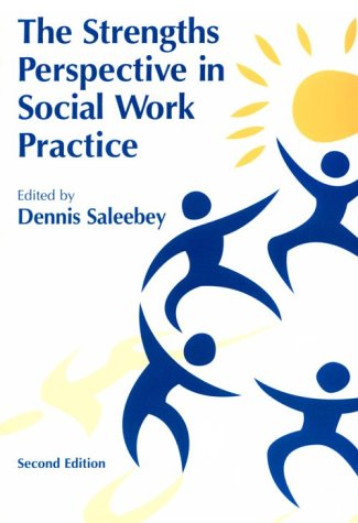 The Strengths Perspective in Social Work Practice 9780801317453