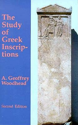 The Study of Greek Inscriptions 9780806124315