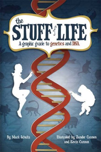 The Stuff of Life: A Graphic Guide to Genetics and DNA 9780809089475