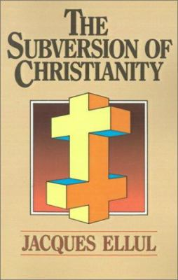The Subversion of Christianity 9780802800497