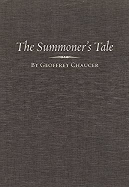 The Summoner's Tale - Plummer, John F. / Chaucer, Geoffrey