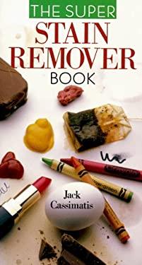 The Super Stain Remover Book 9780806994833