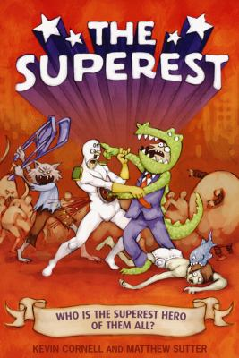 The Superest: Who Is the Superest Hero of the All? 9780806531359