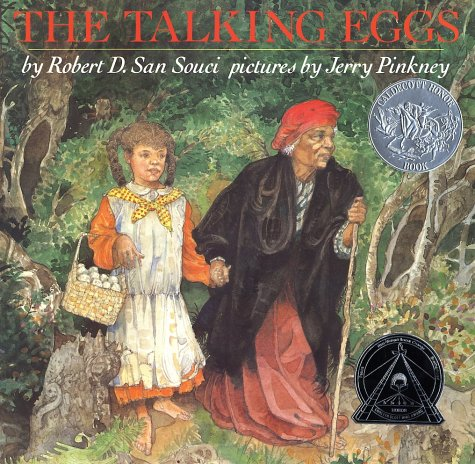 The Talking Eggs: A Folktale from the American South